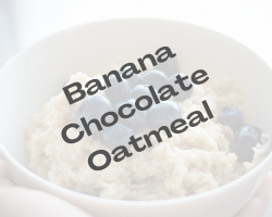 BANANA CHOCOLATE OATMEAL